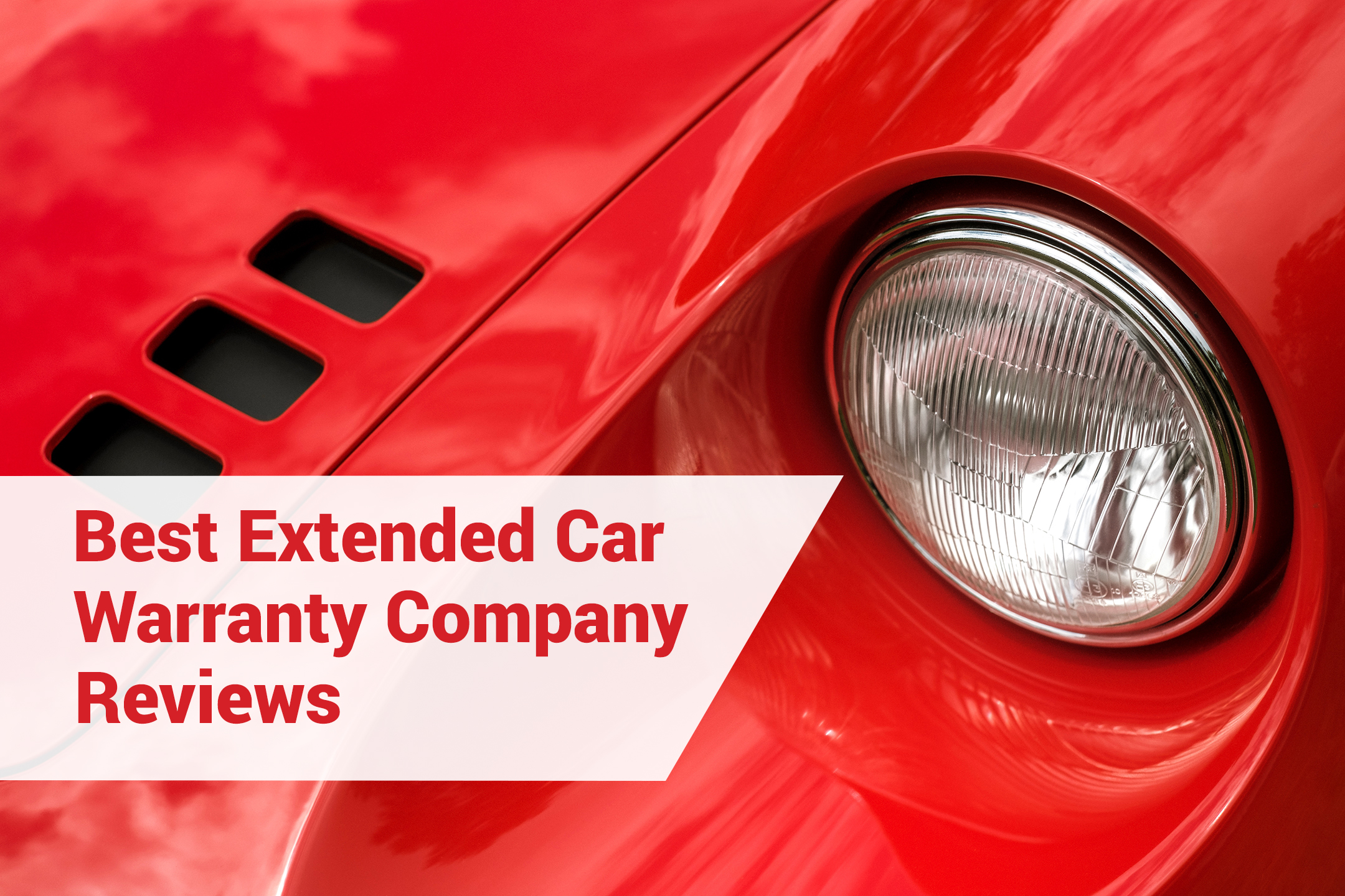 Extended Car Warranty Company Reviews