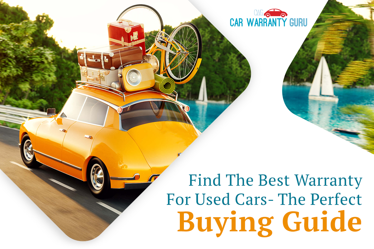 Find the Best Warranty for Used Cars | The Perfect Buying Guide