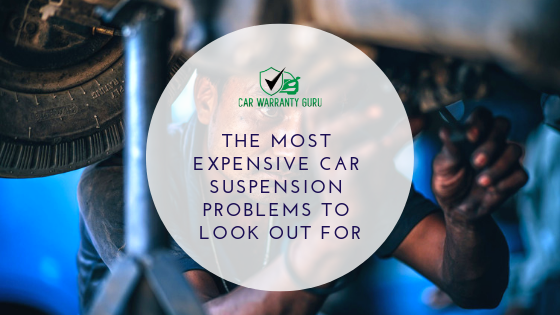 The Most Expensive Car Suspension Problems to Look Out For